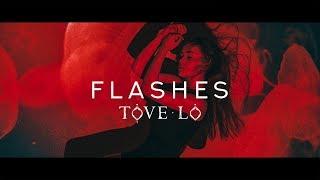 Download Tove Lo - Flashes ( Lyrics / Audio)