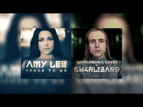 Amy Lee - Speak To Me - Instrumental Cover by Ch4rLizard