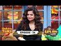 Mithila And Chopsticks   Undekha Tadka   Ep 24   The Kapil Sharma Show Season 2