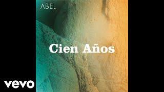 Abel Pintos - Cien Años ( Audio)