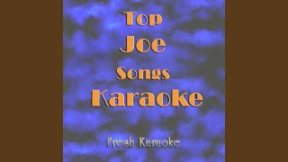 Life Of The Party - Karaoke In The Style of JOE