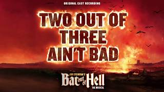 Two Out of Three Ain't Bad (Lyrics) | BOOH Cast Recording