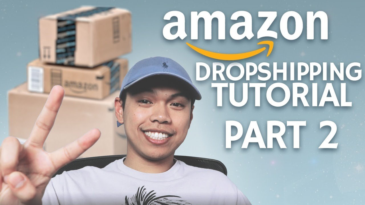 How To Dropship On Amazon In 2020 Part 2 Step By Step