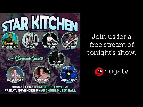 Star Kitchen Live from The Ardmore Music Hall 11/9/18