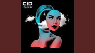 Provided to YouTube by Warner Music Group Together · CID Together ℗...