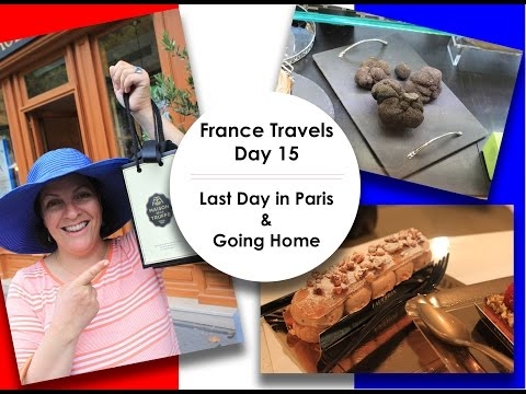 France Travels - Day 15 || Last day in Paris / Place de la Madeleine / Going home ||