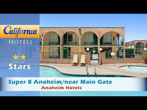 Super 8 Anaheim/near Main Gate, Anaheim Hotels - California