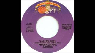 Frank Zappa & Moon Unit Zappa - Valley Girl (single version) (1982)