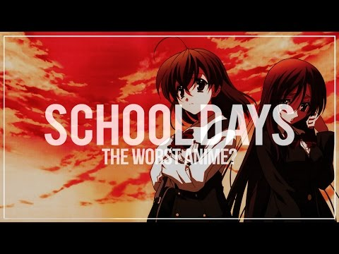 School Days - The Worst Anime?