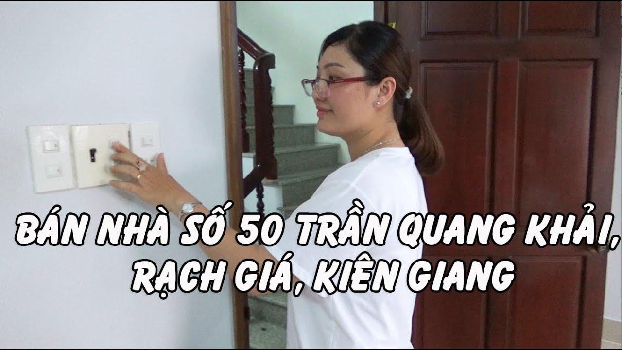 Bán nhà mặt tiền số 50 Trần Quang Khải, TP.Rạch Giá, Kiên Giang