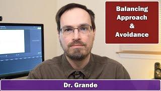 How to Appear Less Needy | Approach vs. Avoidance