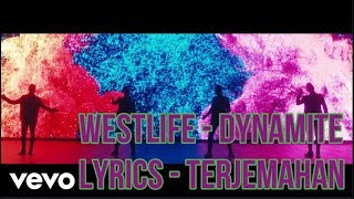 Westlife - Dynamite (Lyrics - Terjemahan Bahasa Indonesia)