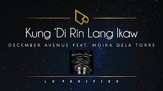 December Avenue feat. Moira Dela Torre Kung Di Rin Lang Ikaw (Lyric Video)