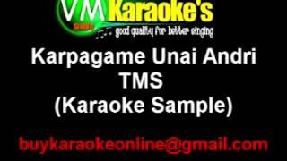 Karpagame Unai Andri TMS Karaoke