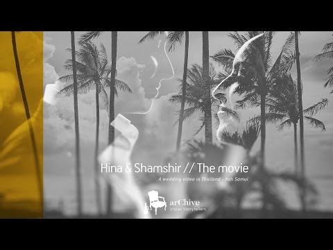 Indian Wedding Video - Sonny & Hina in Thailand by arChive