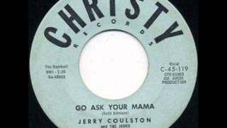 Jerry Coulston & The Jades    Go Ask Your Mama