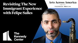 Revisiting The New Immigrant Experience with Felipe Salles