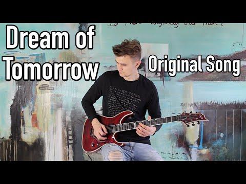JensJulius Tejlgaard - Dream Of Tomorrow - Original Song