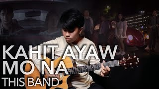 Kahit Ayaw Mo Na This Band fingerstyle guitar cover.mp3