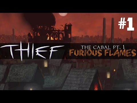 Thief Mission: Furious Flames (The Cabal Part 1) - 1 - Shakespeare of South Quarter
