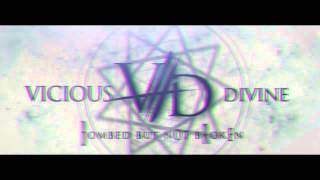 Vicious Divine - Bombed but not Broken (Lyric Video)
