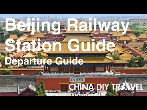 Beijing Railway Station Guide - departure