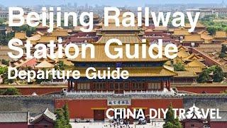 Beijing Railway Station Guide - departure