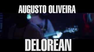 Baixar Augusto Oliveira & Banda - Delorean (Part. DJ Nato_PK) [Live]