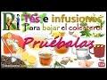 Infusiones para bajar el colesterol, Cómo bajar el colesterol con remedios caseros y naturales