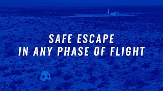 Blue Origin Mission 9: Safe Escape In Any Phase Of Flight