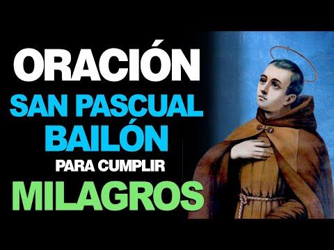 🙏 Oración a San Pascual Bailón para CASOS DESESPERADOS Y MILAGROS 🙇♀️