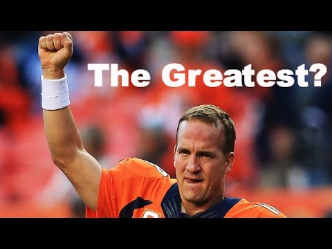 Peyton Manning = Greatest Quarterback of All Time? 510 Touchdowns!