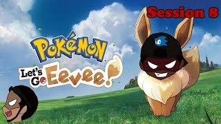 Xavier Streams - Pokémon: Let's Go Eevee! Session 8