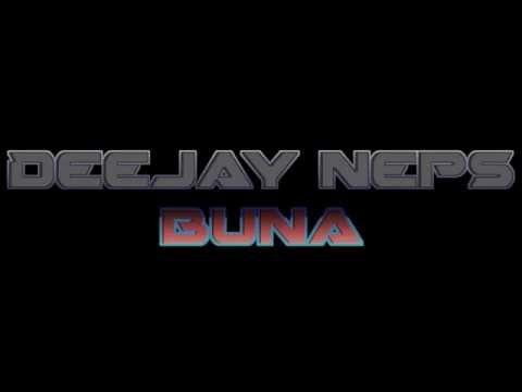 Deejay Neps - Buna Remix