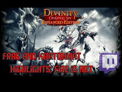 Divinity: Original Sin Twitch Highlights - Fire is Hot