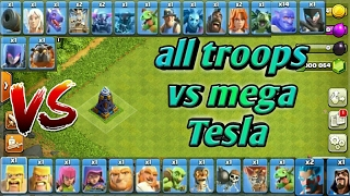 Mega Tesla vs all troops!! Who is the strongest??-clash of clans