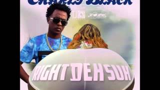 Charly Black - Right Deh Suh - February 2016