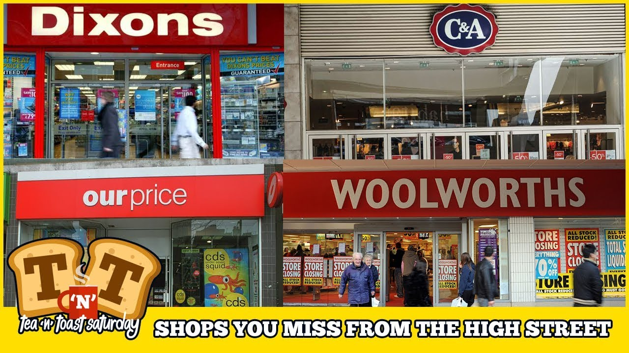 Shops or Stores You Miss From Your High Street Popular 100