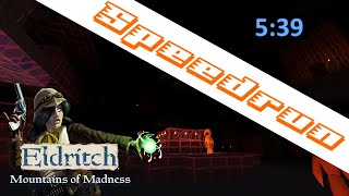 Eldritch Mountain of Madness Speedrun in 5:39 minutes