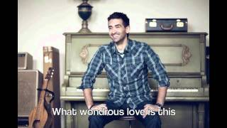 Wondrous Love (Featuring Kari Jobe) - Official Lyric Video - Aaron Shust