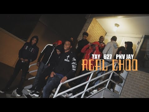 Tay 627 x Pnv Jay - Real Choo Prod. By Axl Beats (Dir. By Kapomob Films)