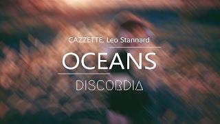 CAZZETTE, Leo Stannard - Oceans