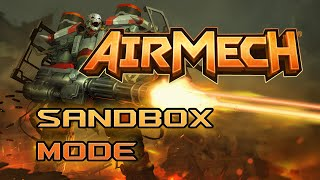 AirMech (PC): Sandbox Mode Shenanigans