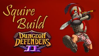 dungeon defenders 2 squire build