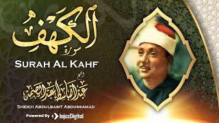 Gambar cover سورة الكهف كاملة | إستمع واقرأ الآيات مع الشيخ عبد الباسط عبد الصمد Surat Al Kahf