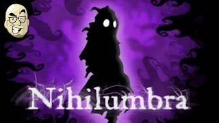 Let's Look At: Nihilumbra! [PC]