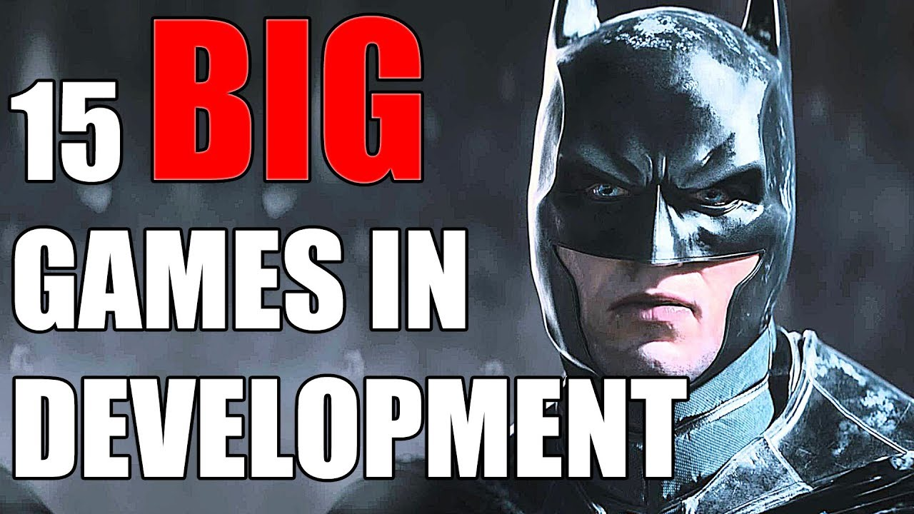 15 BIG Games You Didn't Know Were In Development