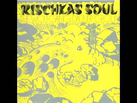 The Wolfgang Dauner Group ‎– Rischka's Soul (1970/2019 - Album)