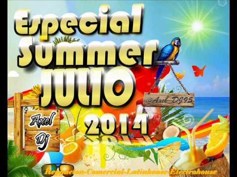 03.Axel Dj Presenta  Especial Summer Julio 2014