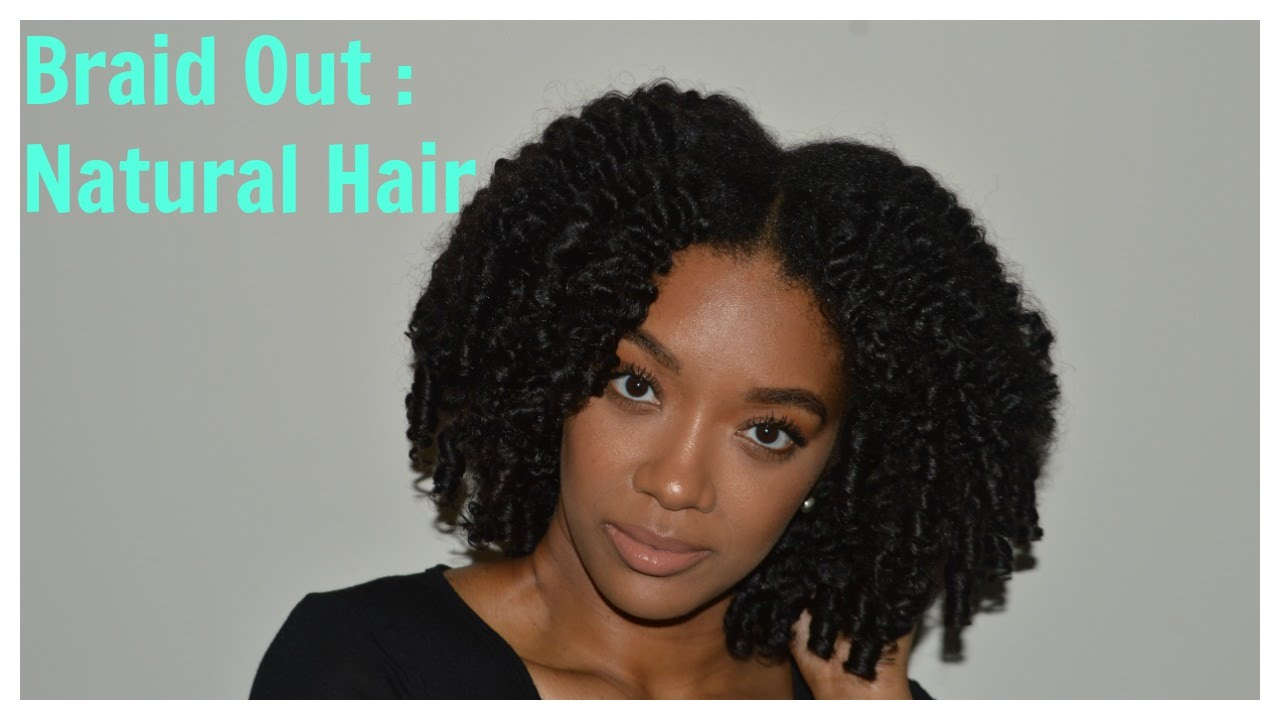 Braid Out Tutorial: Natural Hair - YouTube